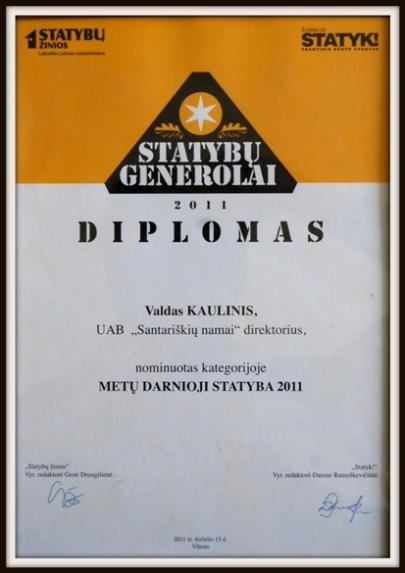 """2011 m. nominuota """"Metų darnioji statyb'' diplomu.  Lietuvos statybininkų asociacija."""