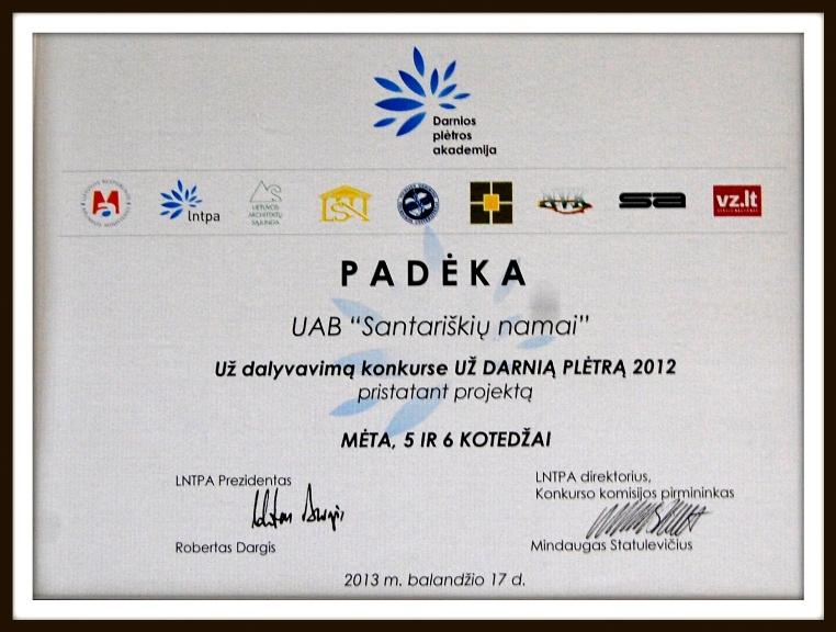 """2012 m. suteikta padėka už dalyvavimą konkurse """"Už darnią plėtrą"""" pristatant projektą."""
